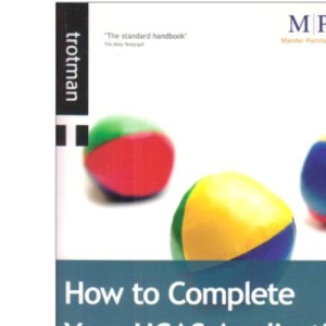 How to Complete Your UCAS Application 2009 Entry (Getting Into) (Getting Into)