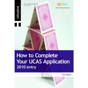 How to Complete Your UCAS Application 2010 Entry