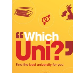 Which Uni? Find the Best University For You (previously The Ultimate University Ranking Guide)