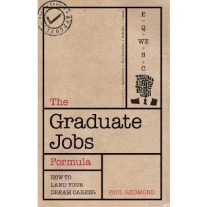 The Graduate Jobs Formula: how to land your dream career after graduation