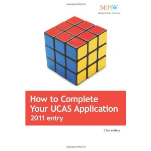 How to Complete Your UCAS Application, 2011 Entry