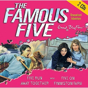 Five Run Away Together: AND Five on Finniston Farm (Famous Five)