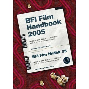 BFI Film Handbook 2005 (BFI Film Handbook)