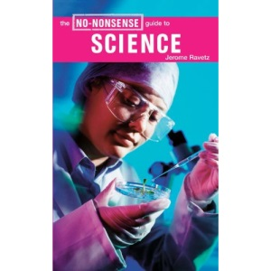 No-Nonsense Guide to Science (No Nonsense Guides)