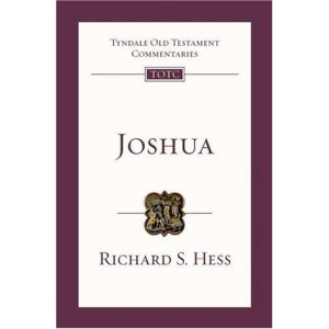 Joshua: An Introduction and Survey (Tyndale Old Testament Commentaries)