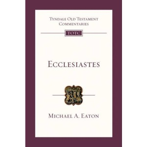 Ecclesiastes (Tyndale Old Testament Commentary)