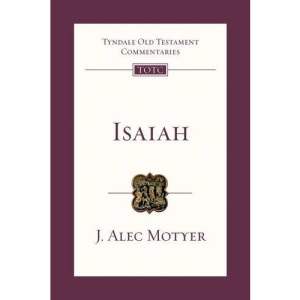 Isaiah (Tyndale Old Testament Commentary)