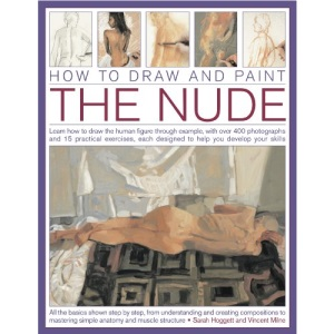 How to Draw and Paint The Nude (How to Draw & Paint)