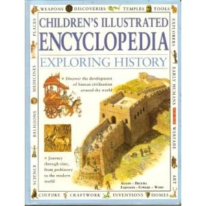 Children's Illustrated Encyclopedia: Exploring History