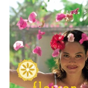 Flower Essences: Remedies and Inspirations for Well-being (Live Better)