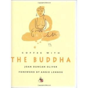 Coffee With The Buddha (Coffee with... S.)