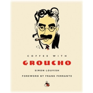 Coffee With Groucho (Coffee with... S.)