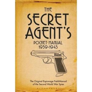 The Secret Agent's Pocket Manual: 1939-1945