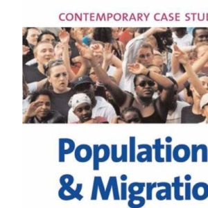 Population and Migration: Contemporary Case Studies