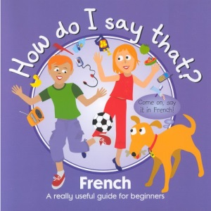 French (How Do I Say That ?)