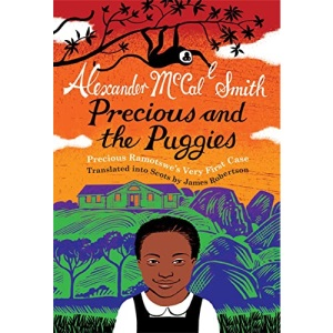 Precious and the Puggies: Precious Ramotswe's Very First Case