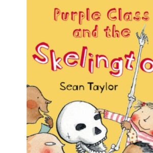 Purple Class and the Skelington