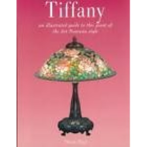 Tiffany - An Illustrated Guide to This Giant of the Art Nouveau Style