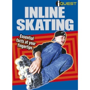 In-line Skating: Essential Facts at Your Fingertips (I Quest)
