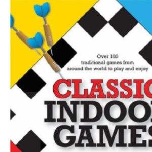 Classic Indoor Games: The Complete Guide