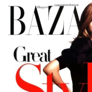 Harpers Bazaar Great Style: The Best Ways to Update Your Look