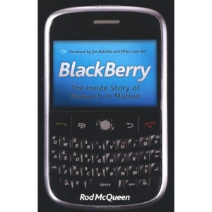 Blackberry: The Untold Story of Research in Motion