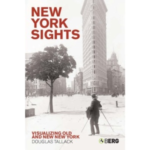 New York Sights: Visualizing Old and New New York