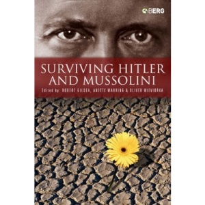 Surviving Hitler and Mussolini: Daily Life in Occupied Europe (Occupation in Europe)