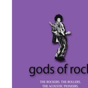 Gods of Rock (21st Century Guides)