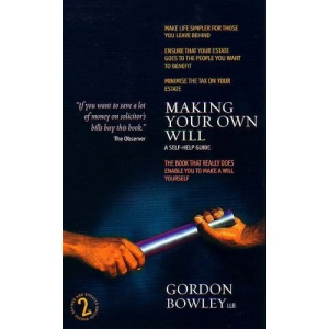 Making A Will: Self-Help Guide2e: A Self-help Guide (How to Books)