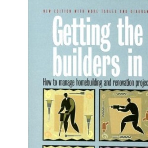 Getting the Builders in: How to Manage Homebuilding and Renovation Projects