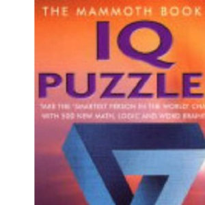 The Mammoth Book of IQ Puzzles