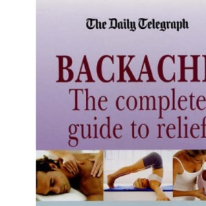 """Back Pain: What Really Works (""""Daily Telegraph"""" Books)"""