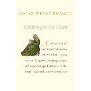 Speaking to the Heart: 100 Favourite Poems