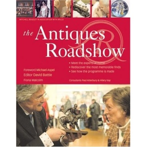 The Antiques Roadshow (Mitchell Beazley Antiques & Collectables BBC)