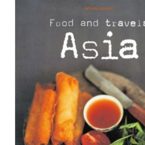 Food and Travels Asia