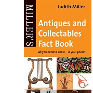 Miller's Pocket Antiques and Collectables Fact Book: All You Need to Know - In Your Pocket
