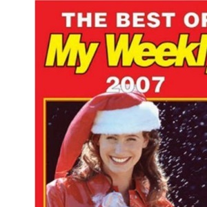 The Best of My Weekly 2007 (Annual)