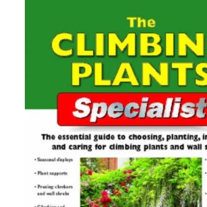 The Climbing Plants Specialist (Specialist Series)
