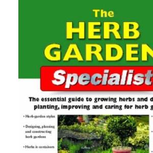 The Herb Garden Specialist (Specialist Series)