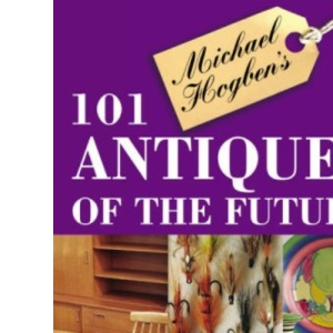 100 Antiques of the Future