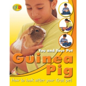 You and Your Pet: Guinea Pig