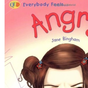 Everybody Feels: Angry (QED Everybody Feels)