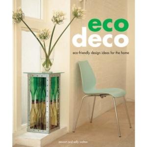 Eco Deco: Eco-friendly Design Ideas for the Home