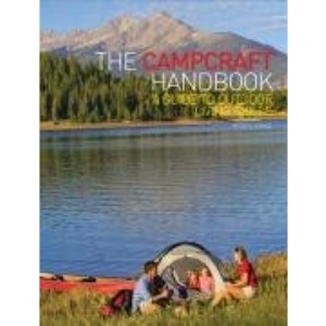 The Campcraft Handbook: A Guide to Outdoor Living Skills