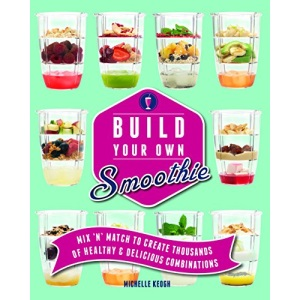 Build Your Own Smoothie: More than 60,000 smoothie combos