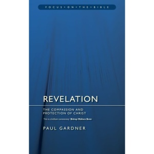 REVELATION (Focus on the Bible Commentaries)