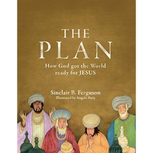 PLAN; HOW GOD GOT THE WORLD READY FOR JE