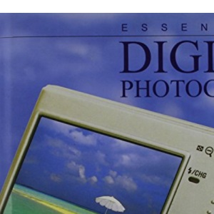 Digital Photography (Essentials)
