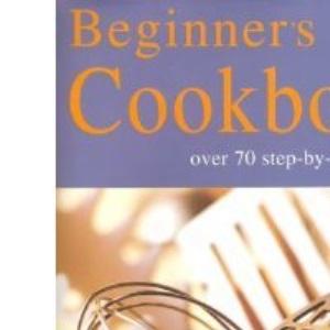 Beginner's Cookbook (Beginners Cookbook)